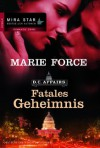 Fatales Geheimnis: D.C. Affairs 1 (German Edition) - Marie Force, Christian Trautmann