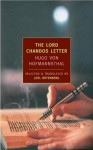 The Lord Chandos Letter: And Other Writings - Hugo von Hofmannsthal, John Banville, Joel Rotenber