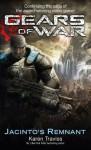 Gears Of War: Jacinto's Remnant - Karen Traviss
