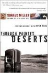 Through Painted Deserts - Donald Miller