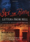 Jack the Ripper: Letters from Hell - Stewart P. Evans, Keith Skinner