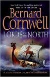 The Lords of the North (The Saxon Stories, #3) - Bernard Cornwell