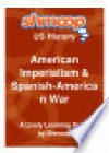 American Imperialism Spanish-American War: Shmoop US History Guide - Shmoop