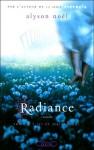 Ici et maintenant (Radiance, #1) - Alyson Noel