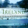 Private Ireland: Irish Living & Irish Style Today - Simon McBride, Karen Howes, Marianne Faithfull