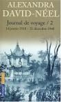 Journal De Voyage, Tome 2: Lettres à son mari (14 Janvier 1918 31 Décembre 1940) - Alexandra David-Néel