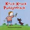 Knick-Knack Paddywhack - Harriet Ziefert, Emily Bolam