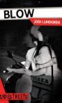 Blow - Jodi Lundgren