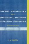 Energy Principles and Variational Methods in Applied Mechanics - J.N. Reddy