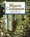 Western Civilization: A Brief History, Volume I, to 1715 [With Infotrac] - Jackson J. Spielvogel