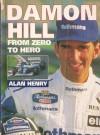 Damon Hill: From Zero to Hero - Alan Henry