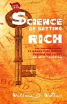 The Science of Getting Rich 1912 - Wallace D. Wattles
