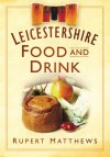Leicestershire Food and Drink - Rupert Matthews
