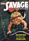Doc Savage Vol.39: Poison Island & They Died Twice - Kenneth Robeson, Lester Dent, Will Murray, Anthony Tollin