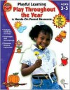 Play Throughout the Year: A Hands-On Parent Resource [With Stickers] - McGraw-Hill Publishing, Vincent Douglas