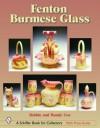 Fenton Burmese Glass - Debbie Coe, Randy Coe