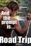 And The Prompt Is...Road Trip Edition - Hank Edwards, Em Woods, Havan Fellows, Jade Baiser, J.R. Boyd, Lee Brazil