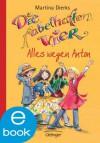 Die fabelhaften Vier. Alles wegen Anton (German Edition) - Martina Dierks, Franziska Harvey