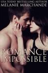 Romance Impossible - Melanie Marchande