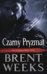Czarny Pryzmat - Brent Weeks, Małgorzata Strzelec