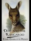 Dot and the Kangaroo - Ethel C. Pedley