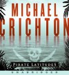 Pirate Latitudes: A Novel (Audio) - Michael Crichton, John Bedford Lloyd