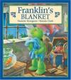Franklin's Blanket - Paulette Bourgeois