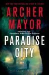 Paradise City: A Joe Gunther Novel (Joe Gunther Series) - Archer Mayor