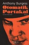 Otomatik Portakal - Anthony Burgess, Aziz Üstel