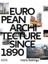 European Architecture Since 1890 - Hans Ibelings