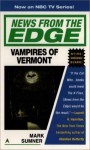 News from the Edge: Vampires of Vermont - Mark Sumner