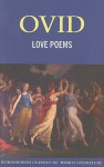 Love Poems (Wordsworth Classics Of World Literature) (Wordsworth World Literature) - Ovid