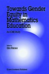 Towards Gender Equity in Mathematics Education: An ICMI Study - G. Hanna
