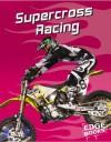 Supercross Racing - Tim O'Shei