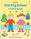 Starting School Sticker Book - Felicity Brooks