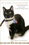 The Tuxedo Cat of Montevideo (Valeran Park, #2) - Miri Thompson