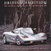 Driving Ambition: The Official Inside Story of the McLaren F1 - Doug Nye