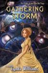 Gathering Storm - Lynda Williams, Michelle Milburn