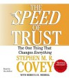 The Speed of Trust: The One Thing that Changes Everything (Audio) - Stephen M.R. Covey
