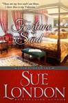 Fortune Said: A Valentine Haberdashers Tale - Sue London