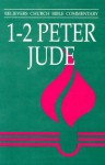 1-2 Peter and Jude (Believers Church Bible Commentary) - Erland Waltner, J. Daryl Charles