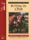 Putting-To a Pair - Caroline Douglas, Sophie Adkins, Amanda Bulbeck LRPS