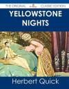 Yellowstone Nights - The Original Classic Edition - Herbert Quick