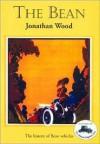 The Bean - Jonathan Wood