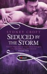 Seduced by the Storm: A Rouge Paranormal Romance - Sydney Croft