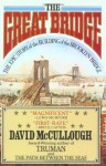 The Great Bridge - David McCullough