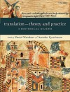 Translation: Theory and Practice: A Historical Reader - Daniel Weissbort