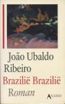Brazilë, Brazilë - João Ubaldo Ribeiro, Harrie Lemmens