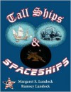 Tall Ships and Spaceships - Margaret S Lundock, Ramsey Lundock