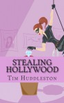 Stealing Hollywood: The True Story of the Teen Burglars Known As the Bling Ring - Tim Huddleston